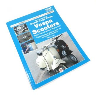 Book 'How to Restore Classic Large Frame Vespa Scooters'