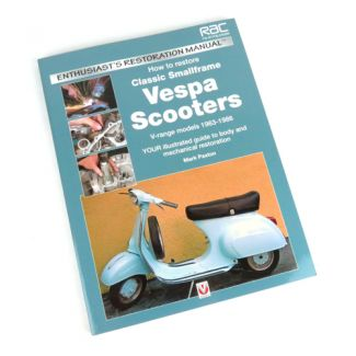 Book 'How to Restore Classic Small Frame Vespa Scooters'