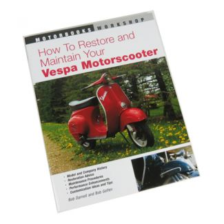 Book 'How to Restore and Maintain Your Vespa Motorscooter'
