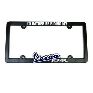 I'D RATHER BE RIDING MY VESPA Car License Plate Frame